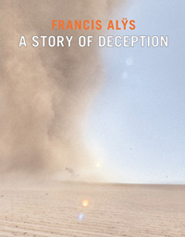 francis_alys_a_story_of_deception_web